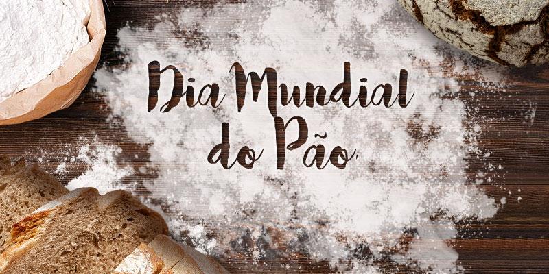 Feliz dia mundial do Pão
